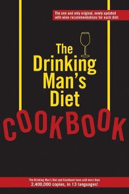 The Drinking Man's Diet Cookbook (Paperback)