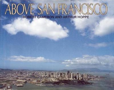 Above San Francisco (Hardback)