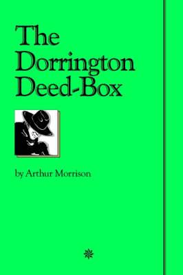 The Dorrington Deed Box (Paperback)