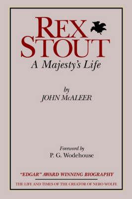 Rex Stout: A Majesty's Life-Millennium Edition (Paperback)