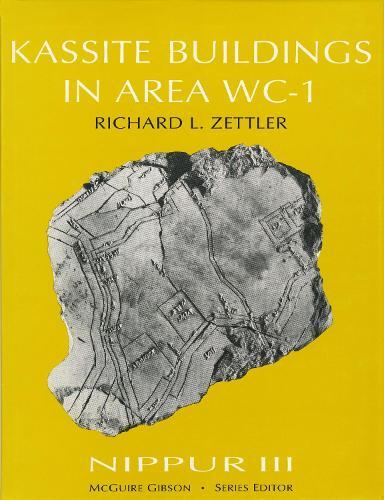 Nippur III: Kassite Buildings in Area WC-1 (Hardback)