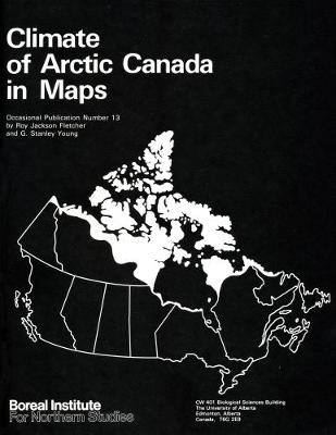 Climate of Arctic Canada in Maps - Occasional Publications Series (Paperback)