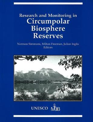 Research and Monitoring in Circumpolar Biosphere Reserves - Occasional Publications Series (Paperback)