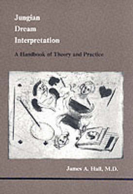 Jungian Dream Interpretation: A Handbook of Theory and Practice (Paperback)