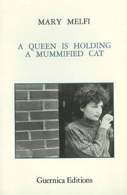 Queen is Holding a Mummified Cat (Paperback)