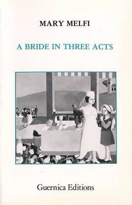 Bride in Three Acts (Paperback)