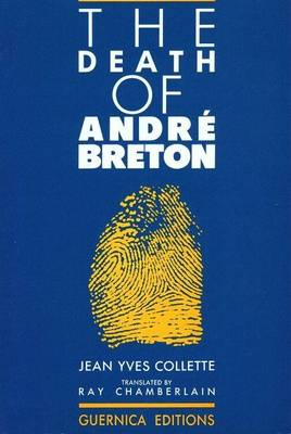 The Death of Andre Breton (Paperback)