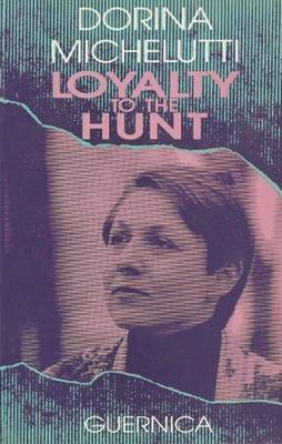 Loyalty to the Hunt (Paperback)