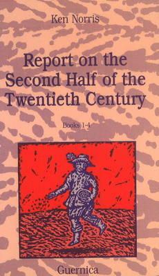 Report on the Second Half of the Twentieth Century: Bk. 1-4 - Essential Poets 30 (Paperback)