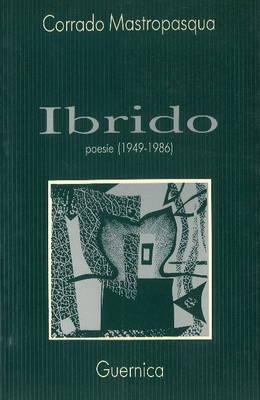 Ibrido: Poesie 1949-1986 (Paperback)