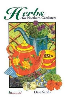 Herbs for Northern Gardeners (Paperback)