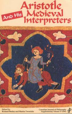 Aristotle and His Medieval Interpreters (Paperback)