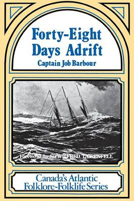 Forty-eight Days Adrift (Paperback)