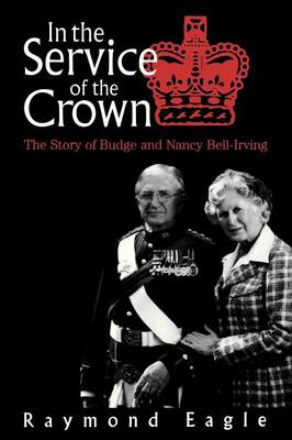 In the Service of the Crown (Paperback)