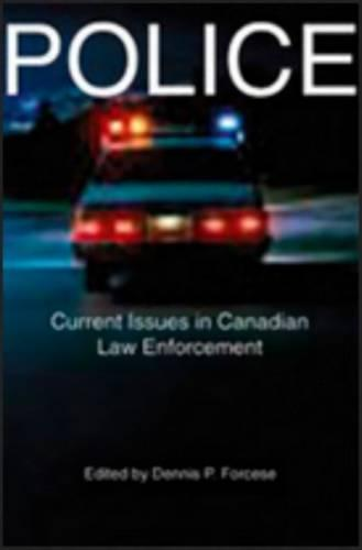 Police: Current Issues in Canadian Law Enforcement (Paperback)