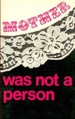 Mother Was Not a Person (Paperback)