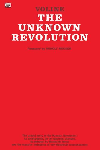 The Unknown Revolution, 1917-21 (Paperback)