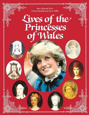 Lives of the Princesses of Wales (Paperback)