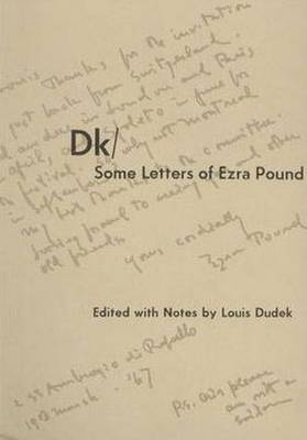 Dk / Some Letters of Ezra Pound (Paperback)