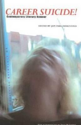 Career Suicide!: Contemporary Literary Humour (Paperback)