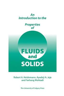 Introduction to the Properties of Fluids and Solids (Paperback)