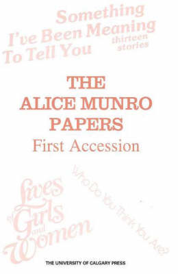 Alice Munro Papers: First Accession (Paperback)