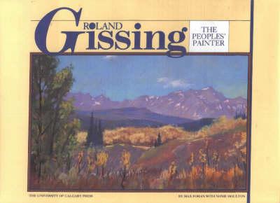 Roland Gissing: The People's Painter (Hardback)