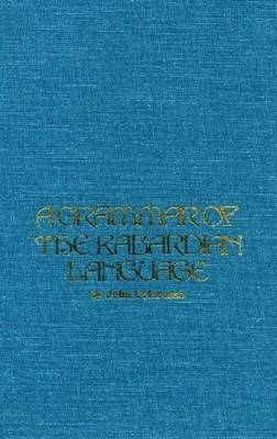 Grammar of Kabardian Language (Hardback)