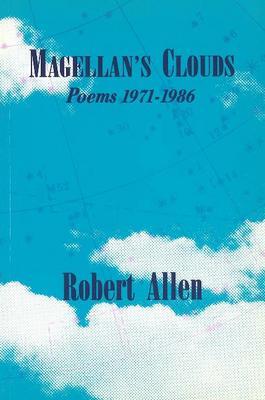 Magellan's Clouds: Poems 1971-1986 (Paperback)