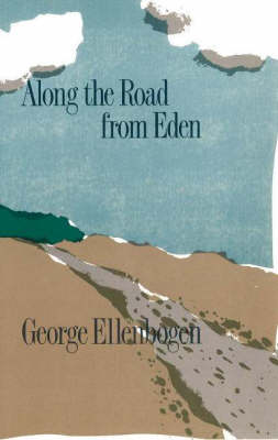 Along the Road from Eden (Paperback)
