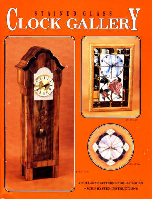 Stained Glass Clock Gallery (Paperback)