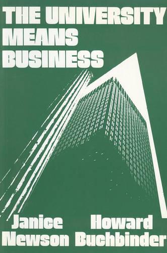 University Means Business (Paperback)