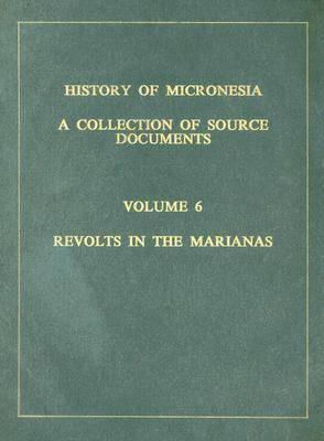 History of Micronesia Volume 6 (Hardback)