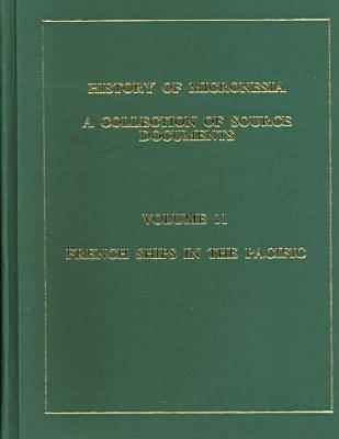 History of Micronesia Vol 11 (Hardback)
