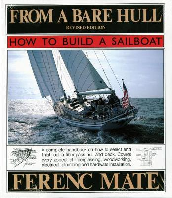 From a Bare Hull: How to Build a Sailboat (Paperback)