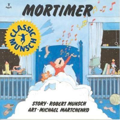 Mortimer - Munsch for Kids (Hardback)
