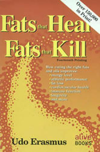 Fats That Heal, Fats That Kill (Paperback)