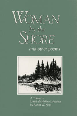 Woman By the Shore and Other Poems: A Tribute to Louise de Kiriline Lawrence (Paperback)