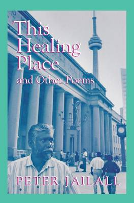 This Healing Place: And Other Poems (Paperback)