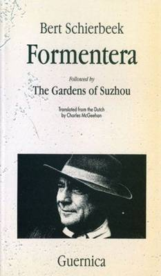 Formentera: Followed by The Gardens of Suzhou (Paperback)