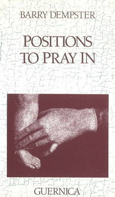 Positions to Pray in - Essential Poets 36 (Paperback)