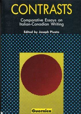 Contrasts: Comparative Essays on Italian-Canadian Writing - Picas 3 (Paperback)