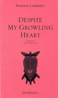 Despite My Growing Heart (Paperback)