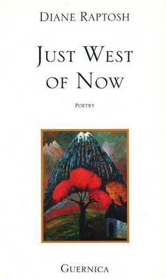 Just West of Now (Paperback)