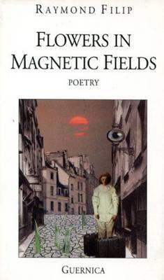 Flowers in Magnetic Fields (Paperback)