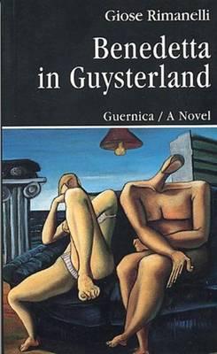 Benedetta in Guysterland - Prose v. 22 (Paperback)