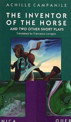 The Inventor of the Horse: And Two Other Short Plays - Drama S. v. 7 (Paperback)