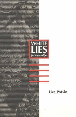 White Lies: (For My Mother) (Paperback)