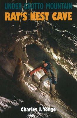 Under Grotto Mountain: Rat's Nest Cave (Paperback)