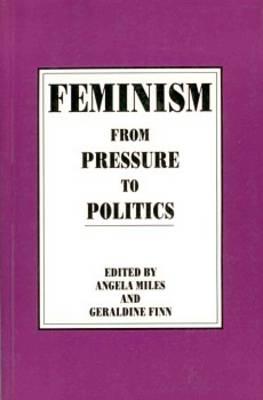 Feminism in Canada: From Pressure to Politics (Paperback)